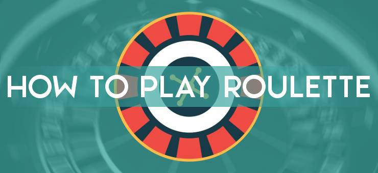 How to Play Roulette ▷ Best Tips & Tricks
