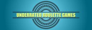 Top Underappreciated Live Roulette Games Online