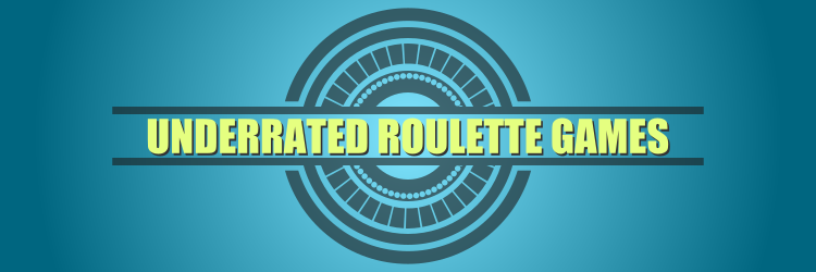Top Underappreciated Live Roulette Games Online