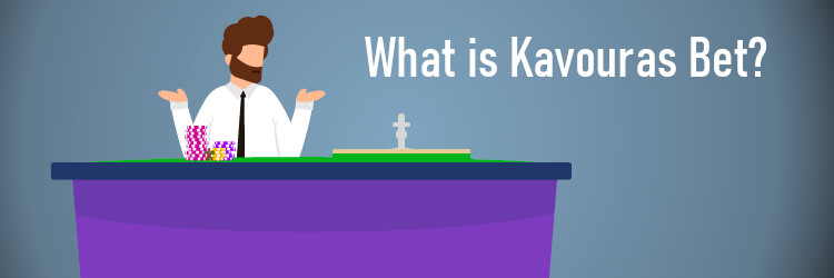 What is Kavouras Bet Strategy