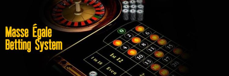 Masse Égale roulette system