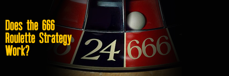 666 Roulette Betting Strategy